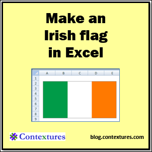 Make an Irish flag in Excel blog.contextures.com/