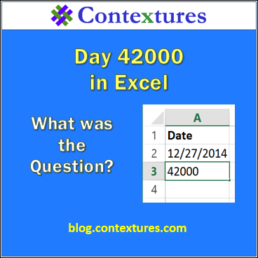 Day 42000 in Excel http://blog.contextures.com/archives/2014/12/27/today-is-excel-date-42000/