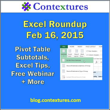 Weekly Excel Roundup http://blog.contextures.com/