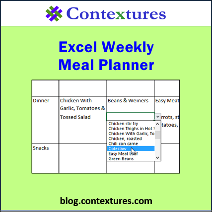 Excel Weekly Meal Planner http://blog.contextures.com/