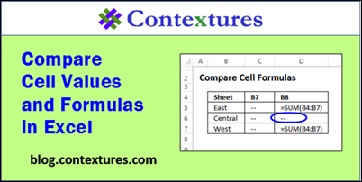 Compare Cell Values and Formulas in Excel http://blog.contextures.com/