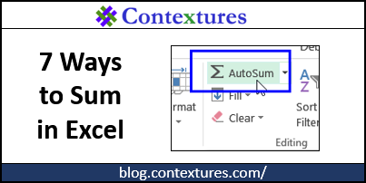 7 Ways to Sum in Excel http://blog.contextures.com/