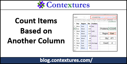 Count Items Based on Another Column http://blog.contextures.com/