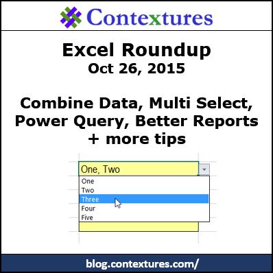 Excel Roundup http://blog.contextures.com/
