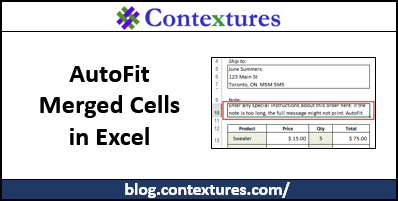 AutoFit Merged Cells in Excel http://blog.contextures.com/