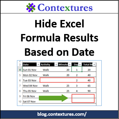 Hide Formula Results Based on Date http://blog.contextures.com/