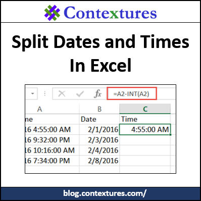 How to Split Date and Time in Excel http://blog.contextures.com/