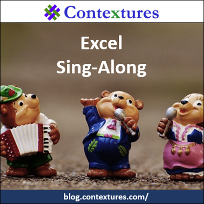 Excel sing-along http://blog.contextures.com/