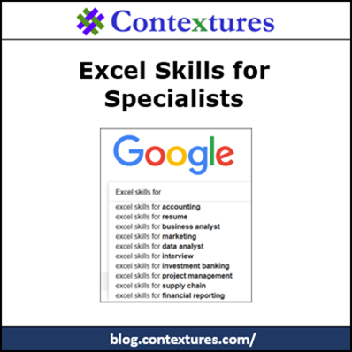 Excel Skills for Specialists http://blog.contextures.com/