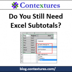 Do You Still Need Excel Subtotals?