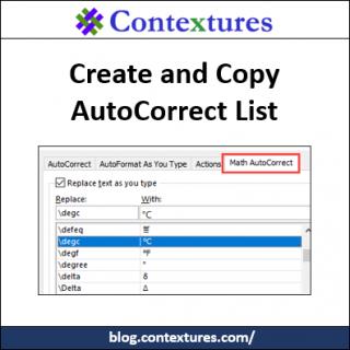 Create and Copy AutoCorrect List Items http://blog.contextures.com/