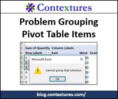Problem Grouping Pivot Table Items http://blog.contextures.com/