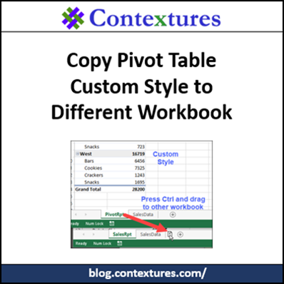 Copy Pivot Table Custom Style to Different Workbook