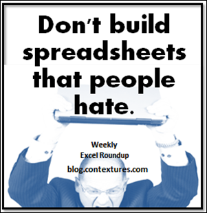 Don't build spreadsheets that people hate. blog.contextures.com/
